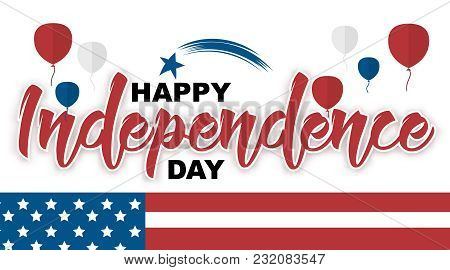 Happy Independence Day Hand Drawn Quote Isolated On White Background Vector Illustration. Handwritte
