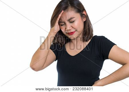 Young Asian Woman Getting Head Ache From Serious Problem, Worried And Stressed, Migraine Health Prob