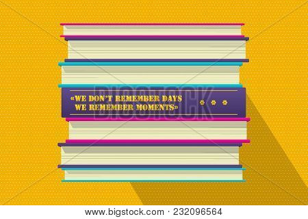Member Moments Philosophical Quote Motivation Phrase. Motivator Wish Template. Book Stack Cover Desi