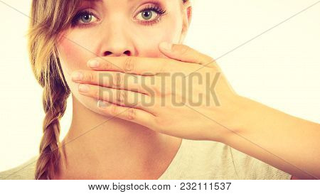 No Freedom Of Speach, Shame, Sadness Concept. Sad Woman Covering Mouth With Hand.