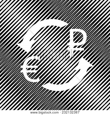 Currency Exchange Sign. Euro And Russia Ruble. Vector. Icon. Hole In Moire Background.
