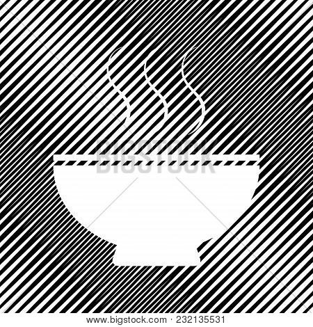 Soup Sign. Vector. Icon. Hole In Moire Background.