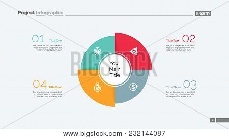 Four Sectors Process Chart Slide Template. Business Data. Model, Diagram, Design. Creative Concept F