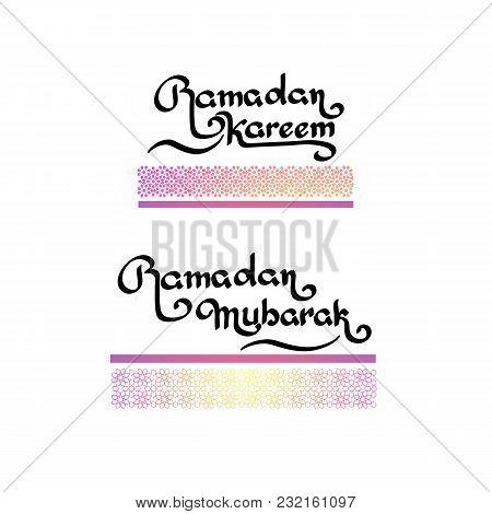 Ramadan Islamic Holiday Handwritten Lettering Isolated On White. Ramadan Kareem. Ramadan Mubarak. St