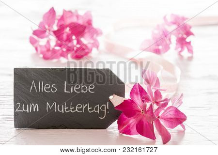 Plate With German Text Alles Liebe Zum Muttertag Means Happy Mothers Day. Hydrangea Blossom For Spri