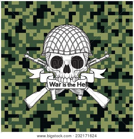 War Is The He Skull With Gun Background Vector Image