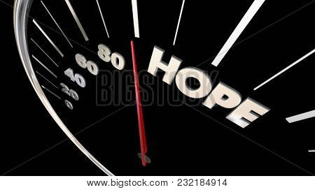 Hope Speedometer Faith Belief Confidence 3d Illustration