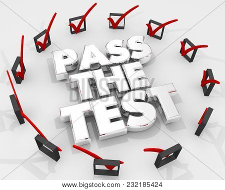 Pass the Test Check Boxes Marks Exam Quiz 3d Illustration