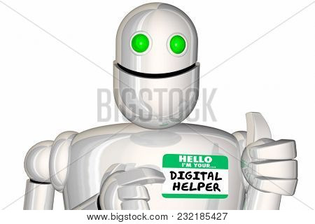 Your Digital Assistant Helper Robot Name Tag Hello 3d Illustration