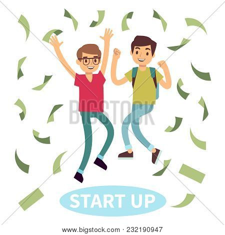Happy Successful Young Students In Money Rain. Start Up Concept. Vector Illustration
