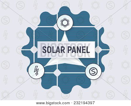 Infographics Of The Solar Panel Concept. Renewable Energy Source. Pattern Vector Illustration. Elect