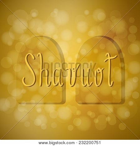Shavuot. Concept of Judaic holiday. Tablets of the covenant of Moses. Ten Commandments. Brown background, blur poster