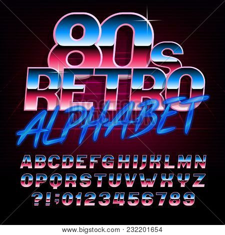 80s Retro Alphabet Font. Metallic Effect Bright Type Letters And Numbers. Stock Vector Typeface For