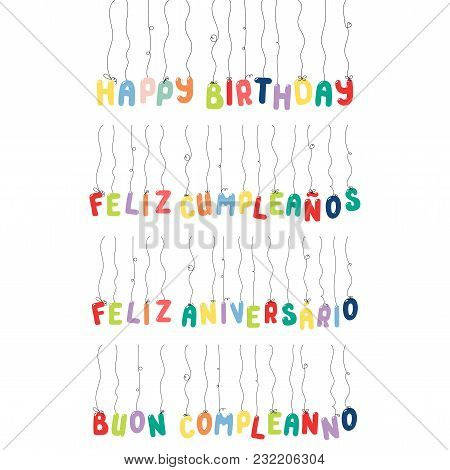 Set Of Happy Birthday Quotes Made Of Hanging Balloons, In English, Spanish, Italian, Portuguese. Iso