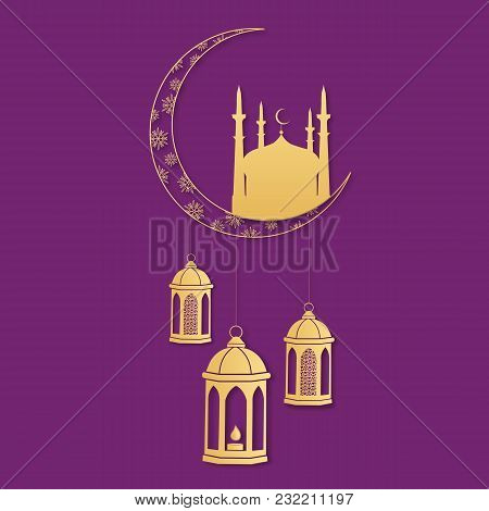 Turkish Lanterns Hang From The Moon. Silhouette Of A Mosque. Holy Month Of Ramadan