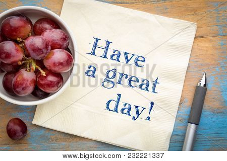 Have a great day - handwriting on a napkin with grapes