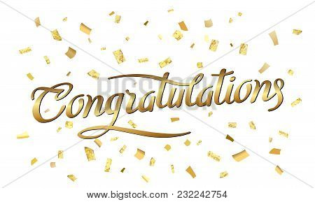 Congratulations. Abstract Pattern Of Random Gold Confetti With Calligraphy Lettering In Center. Brus