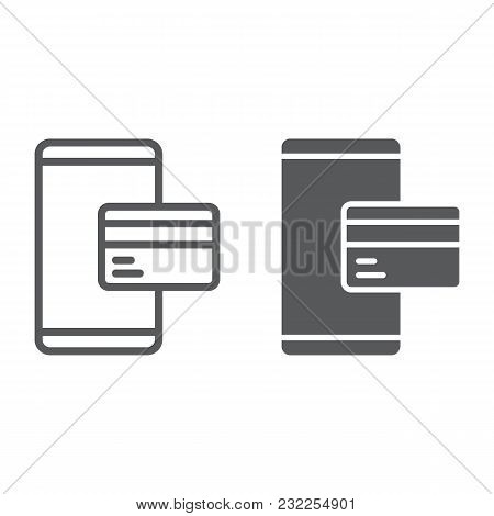 Credit Card On Smartphone And Glyph Line Icon, E Commerce And Marketing, Online Payment Sign Vector