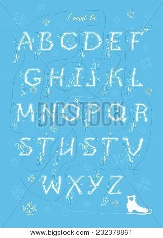 Artistic Alphabet With Encrypted Romantic Message I Want To Take This Slow. White Letters With Frost