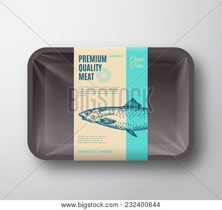 Premium Quality Anchovy. Abstract Vector Fish Plastic Tray With Cellophane Cover Packaging Design La
