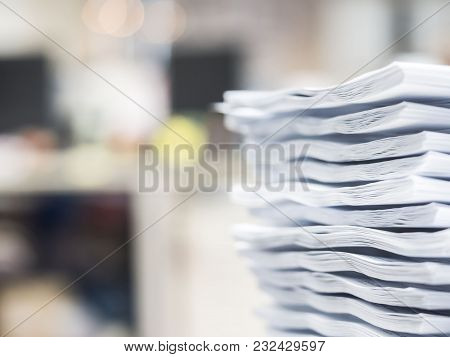 Soft Focus, Stack Of Document On The Table , Business Concept