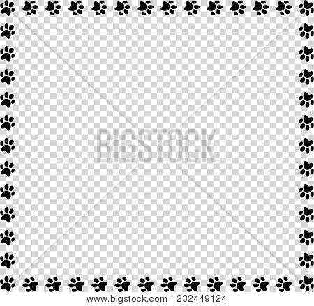 Square Frame Made Of Black Animal Paw Prints On Transparent Background. Vector Illustration, Templat