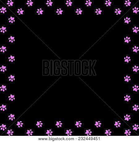 Square Frame Made Of Pink Animal Paw Prints On Black Background. Vector Illustration, Template, Bord