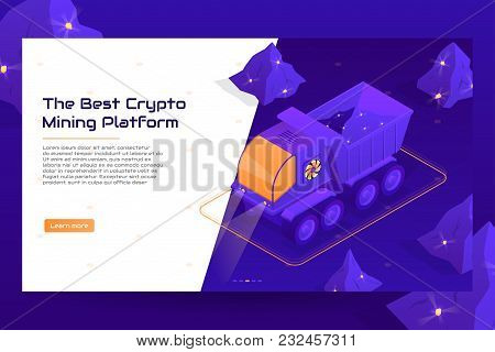 Isometric Crypto Mining Concept Web Banner With Truck. Concept Of Cryptocurrency Mining With Heavy M