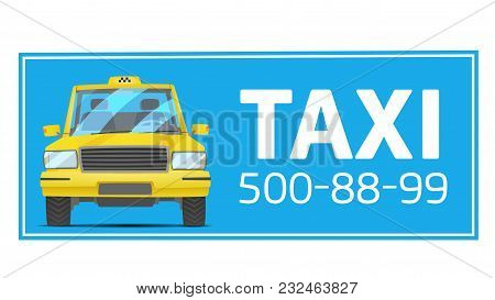 Taxi Service Concept. Vector Yellow Banner, Poster Or Flyer Background Template. Taxi Service. Billb