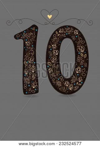 Brown Floral Number Ten. Yellow Flowers And Plants With Drawing Effect And Small Blue Hearts. Gray B