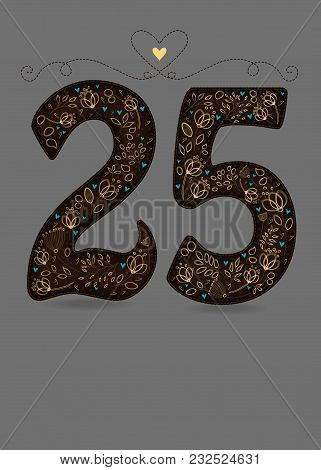 Brown Floral Number Twenty Five. Yellow Flowers And Plants With Drawing Effect And Small Blue Hearts