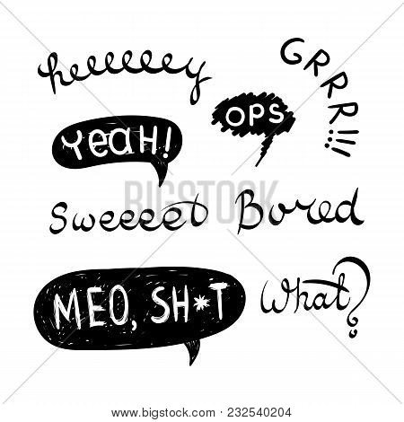 Comic Speech Bubbles And Emotion Words. Text Hey, Ops, Grrr, Yeah, Sweet, Bored, Meo, What. Vector B