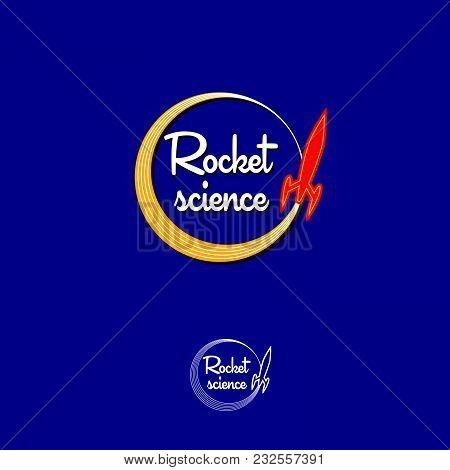 Rocket Science Logo. Red Rocket Emblem. Rocket And Letters On A Dark Background.