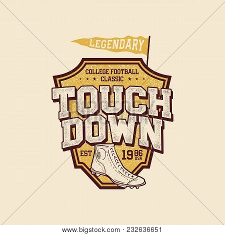Classic College T Shirt Design. American Football Tee Graphic Design, Label. Touchdown Sign. Usa Foo