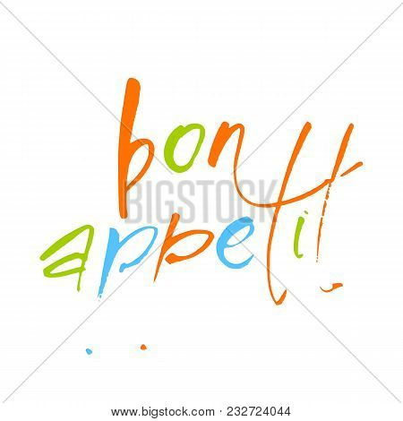 Bon Appetit Lettering. Food Calligraphic Text. Vector Illustration.