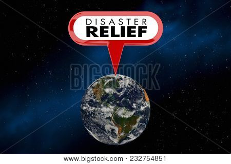 Disaster Relief Help Assistance Global Emergency 3d Illustration - Elements of this image furnished by NASA