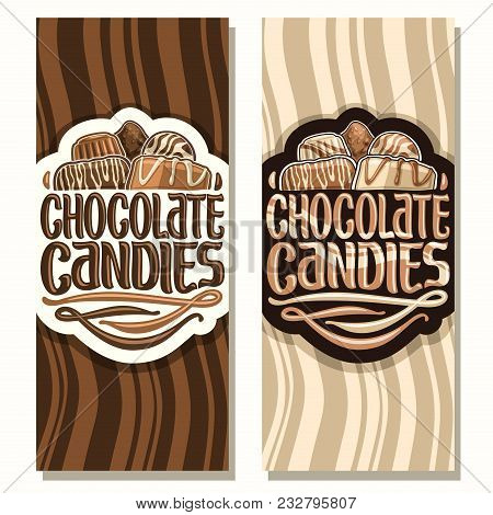 Vector Vertical Banners For Chocolate Candies, Pile Of Swiss Praline, Belgian Bonbons Covered Of Mil