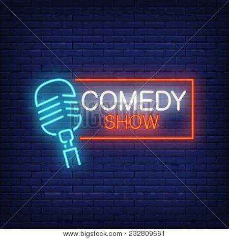 Comedy Show Neon Sign. Microphone With Rectangular Frame On Brick Wall Background. Night Bright Adve