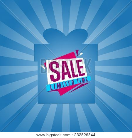 Limited Time Sale Sticker On Box Isolated Illustration. Exclusive Offer Tag, Price Discount Poster,