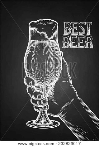 Graphic Hand Holding Pint Of Beer. Vintage Vector Illustration Isolated On The Blackboard Background