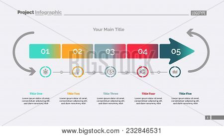 Five Arrow Segments Process Chart Slide Template. Business Data. Point, Diagram, Design. Creative Co