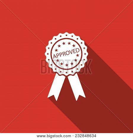 Approved Or Certified Medal Badge With Ribbons Icon Isolated With Long Shadow. Approved Seal Stamp S