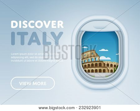 Discover Italy. Traveling The World By Plane. Tourism And Vacation Theme. Attraction Of Airplane Win