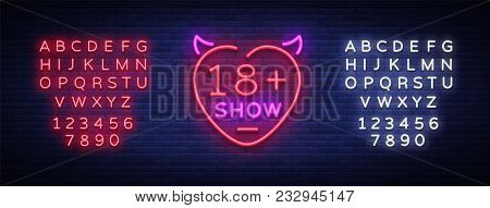 Sex Show Neon Sign. Bright Night Banner In Neon Style, Neon Billboards For Advertising Sex Shows, Se