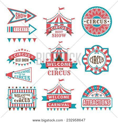 Labels In Retro Style. Logos For Circus Entertainment. Carnival And Circus Entertainment, Vector Ill