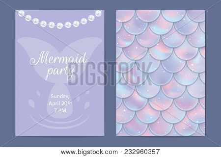 Party Invitation Cards. Holographic Fish Or Mermaid Scales, Pearls And Tail, Text. Vector Illustrati