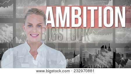 Digital composite of Smiling businesswoman with ambition text in background