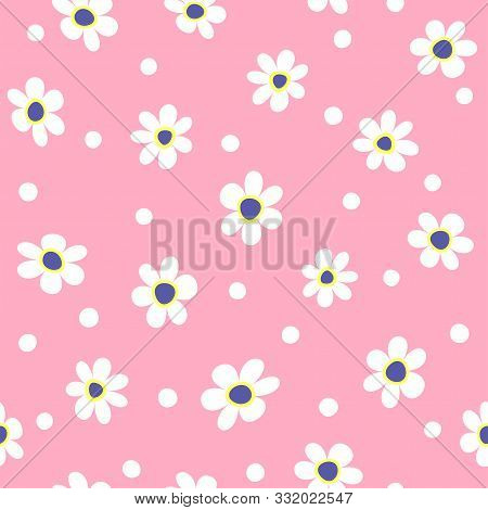 Cute Floral Seamless Pattern. Girlish Print With Flowers And Round Spots. Simple Vector Illustration