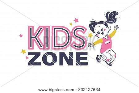 Kids Zone Emblem Design With Kids Zone Text, Stars, Happy Girl Jumping Isolated On White Background.