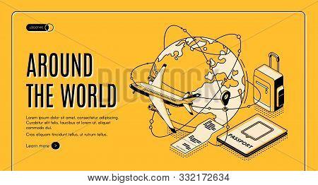 Travel Around The World Isometric Landing Page, Airplane Flying Round Of Globe, Foreign Passport, Ti